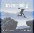 Overcoming with Jill Monaco